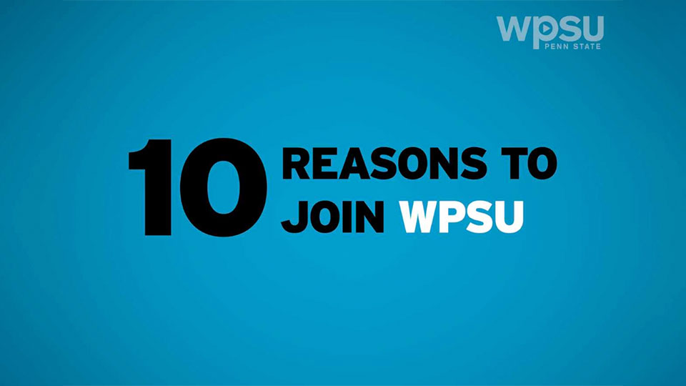 10 reasons to join WPSU