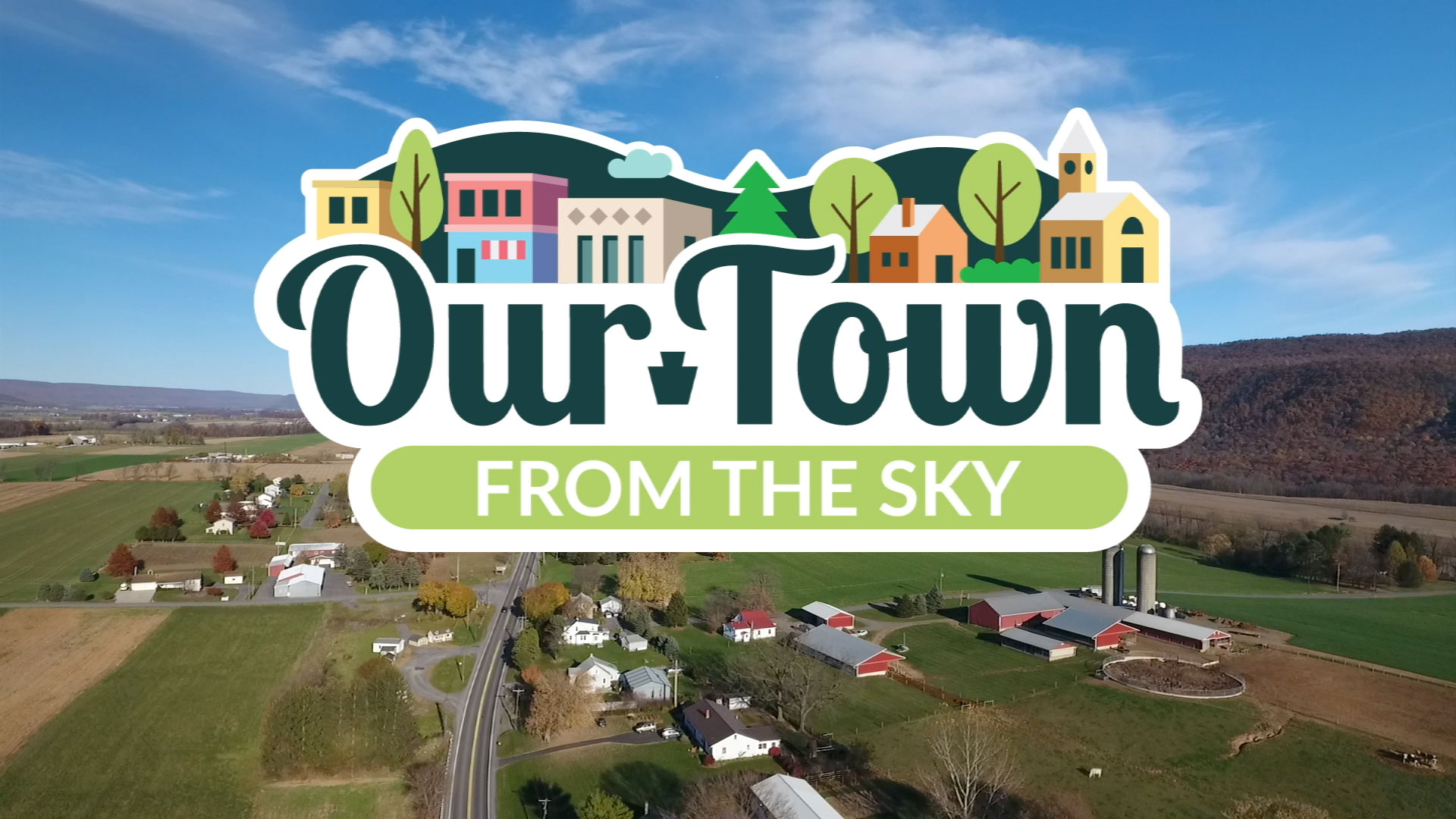 Our Town from the Sky