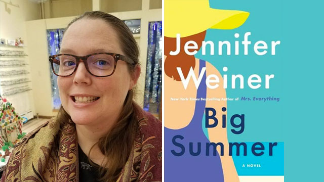 "Kate Walker reviews ""Big Summer"" by Jennifer Weiner"