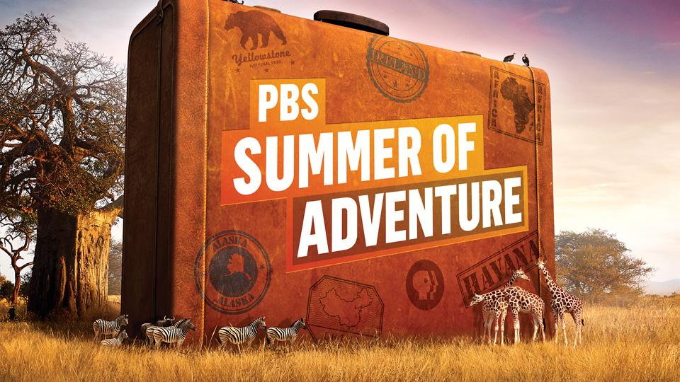 PBS Summer of Adventure