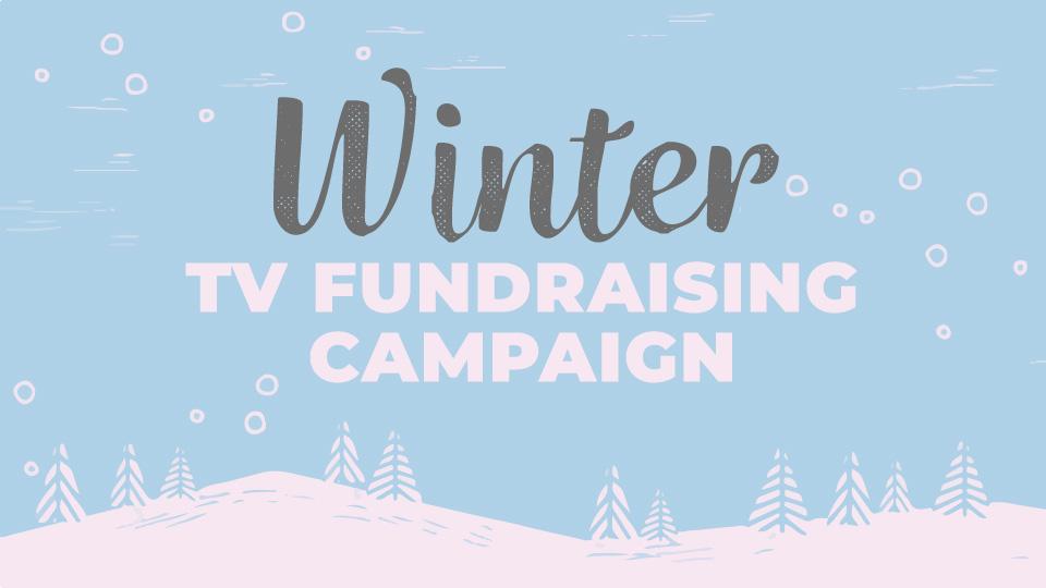 Winter TV Fundraising