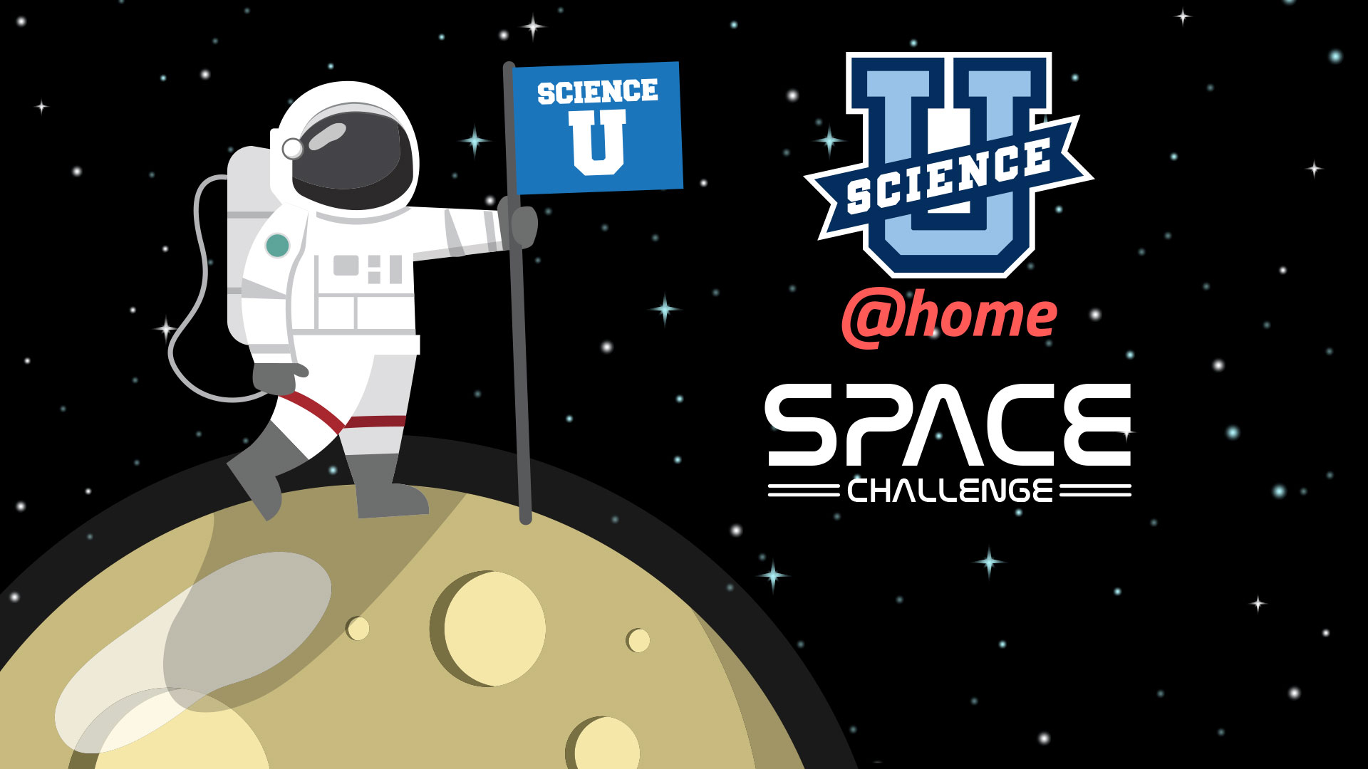 Science-U @Home Space Challenge