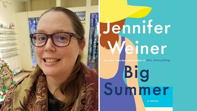 "Kate Walker reviews ""Big Summer"" by Jennifer Weiner"
