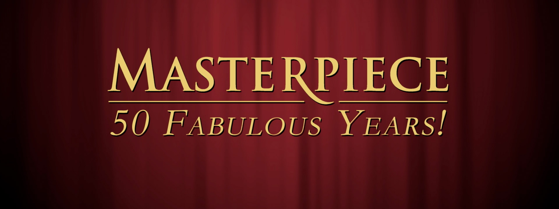Celebrating 50 Fabulous Years of Masterpiece