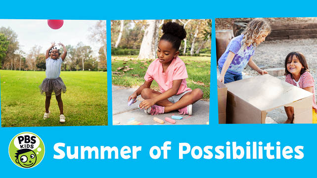 PBS Kids Summer of Possibilities